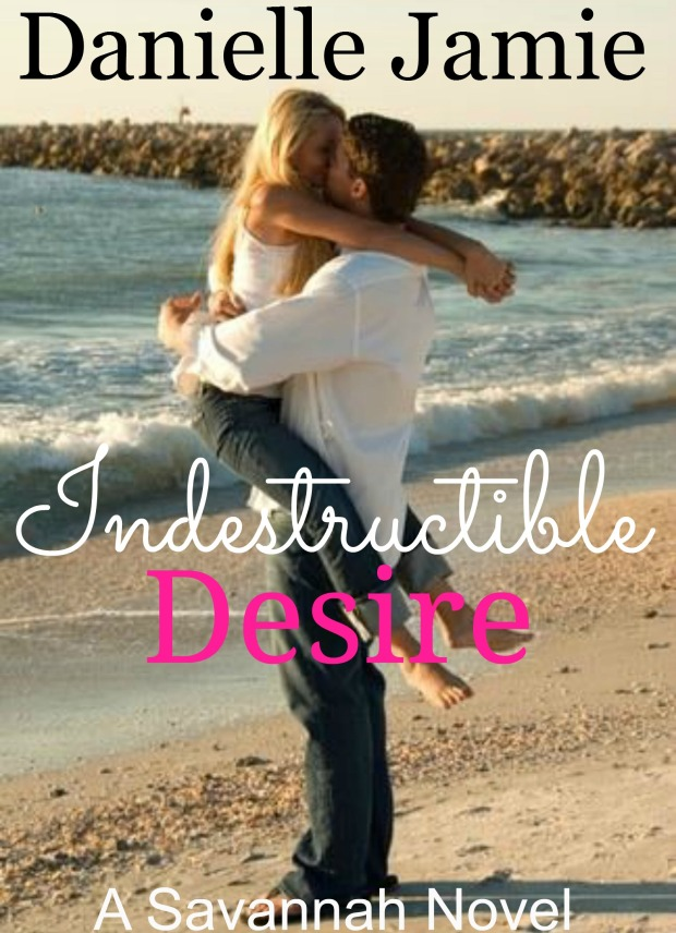 COVER REVEAL & SYNOPSIS Book 3 my Savannah Series! Indestructible Desire
