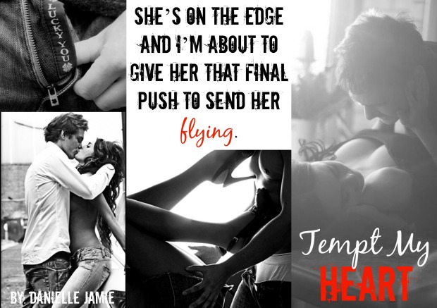 Execerpt from Tempt My Heart Available NOW on amazon & B&N